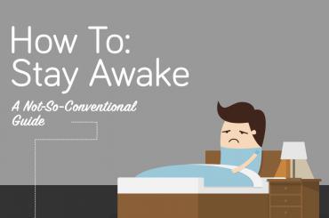 How To Stay Awake